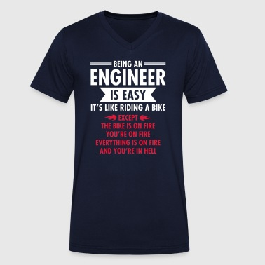 Being An Engineer Is Easy... - Men's Organic V-Neck T-Shirt by Stanley & Stella