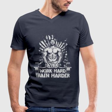 Fucking Weight Lifting Work Hard / Train Harder - Men's Organic V-Neck T-Shirt by Stanley & Stella