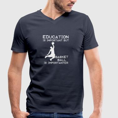 Education is important but Basketball is important - Men's Organic V-Neck T-Shirt by Stanley & Stella