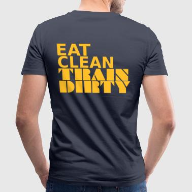 Eat Clean Train Dirty - Men's Organic V-Neck T-Shirt by Stanley & Stella
