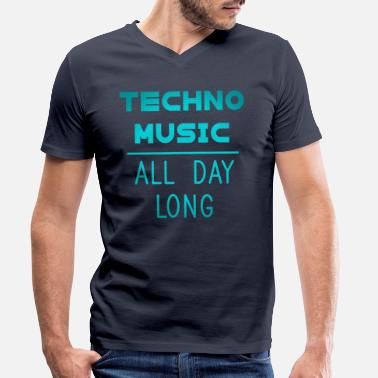 Underground Techno Music All Day Long Electronic Dance minimal - Men's Organic V-Neck T-Shirt