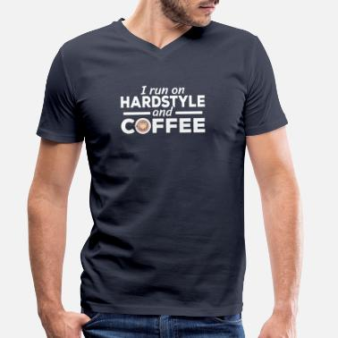 I run on Hardstyle and Coffee Lover Rawstyle - Men's Organic V-Neck T-Shirt