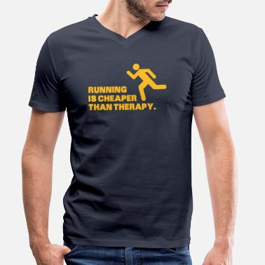 Funny Running Running Is Cheaper Than Therapy - Men's Organic V-Neck T-Shirt