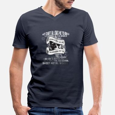 Sheet Metal Worker My craft allows me to build anything in the world - Men's Organic V-Neck T-Shirt