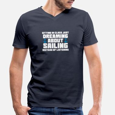 Slogans dreaming about sailing - Men's Organic V-Neck T-Shirt