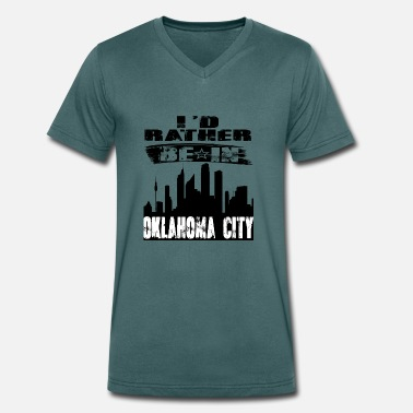 Oklahoma City Gift Id rather be in Oklahoma City - Men's Organic V-Neck T-Shirt by Stanley & Stella
