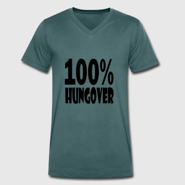 Hungover 100 hungover - Men's Organic V-Neck T-Shirt by Stanley & Stella