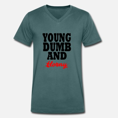 Horny Drink young dumb and horny - Men's Organic V-Neck T-Shirt by Stanley & Stella
