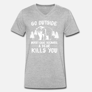 Die Forest Bear kills you saying - Men's Organic V-Neck T-Shirt