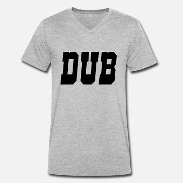 Dub dub - Men's Organic V-Neck T-Shirt