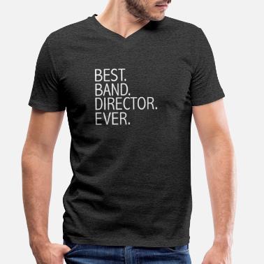 3a65fcef Band Best Band Director Ever Career Graduation - T-skjorte med V-hals for