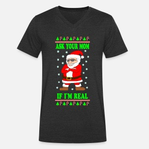Ask Your Mom If I Am Real Ugly Christmas Sweater Sweat Shirt Homme