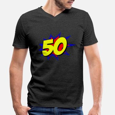 50 Years Old Birthday Superhero 50 Years Old Birthday - Men's Organic V-Neck T-Shirt