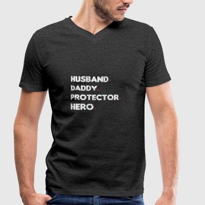 HUSBAND DADDY PROTECTOR HERO - Men's Organic V-Neck T-Shirt by Stanley & Stella