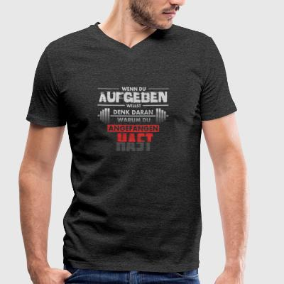 If you want to give up - Männer Bio-T-Shirt mit V-Ausschnitt von Stanley & Stella