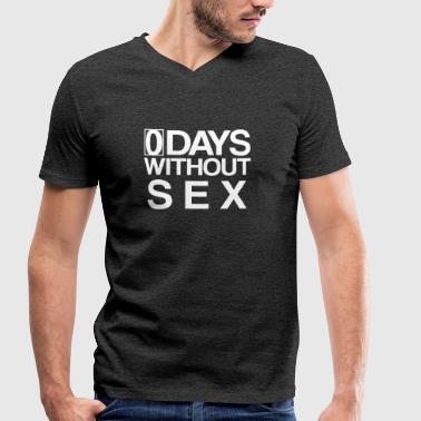 0 Days Without Sex Days Without Sex Statement Life - Men's Organic V-Neck T-Shirt by Stanley & Stella