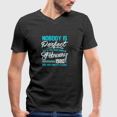 February 1980 You are pretty close perfect - Men's Organic V-Neck T-Shirt by Stanley & Stella