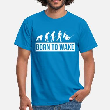 Wakeboard Born to Wake - T-shirt Homme