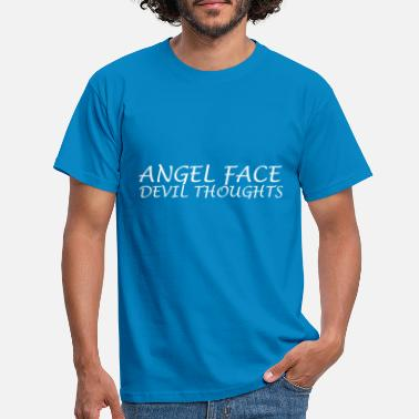 ANGEL FACE DEVIL THOUGHTS TUMBLERS TSHIRT - Men's T-Shirt