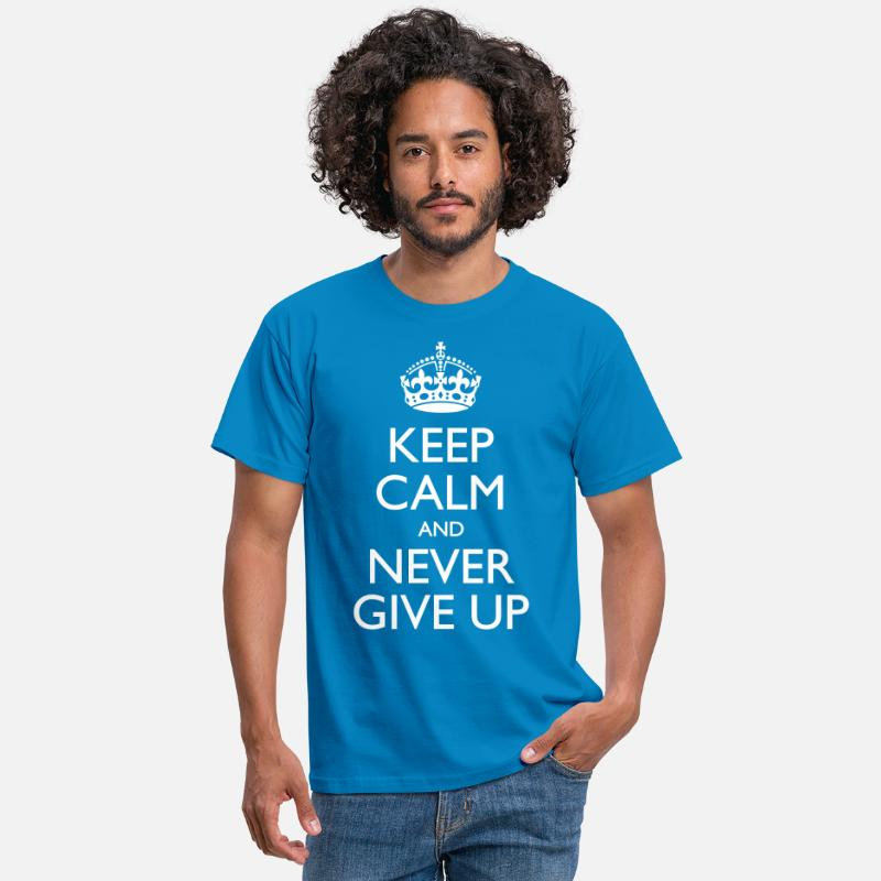 Never Give Up T-Shirts - Kep Calm And Never Give Up - Mannen T-shirt koningsblauw