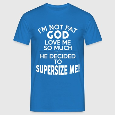 NOT FAT - Men's T-Shirt