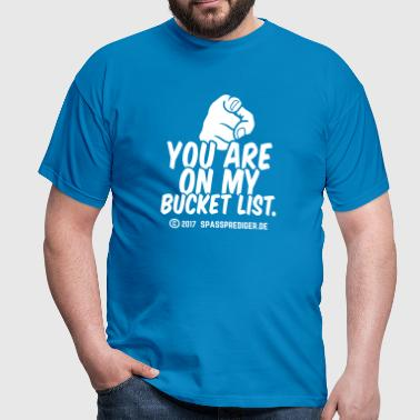 Bucket List - Männer T-Shirt