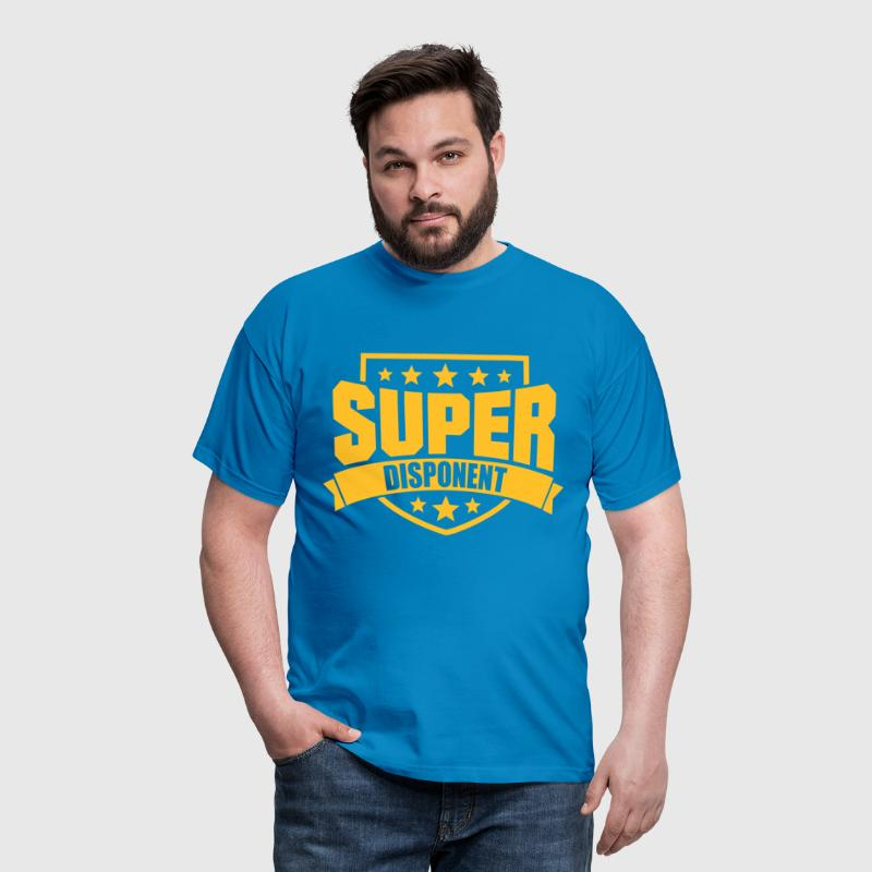 Super Disponent - Männer T-Shirt