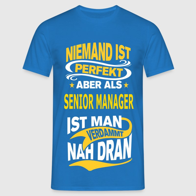 SENIOR MANAGER - Männer T-Shirt