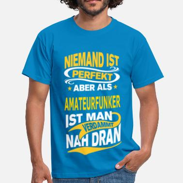 Amateurfunk AMATEURFUNKER - Männer T-Shirt