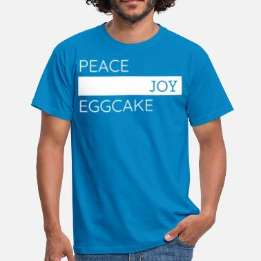 Joie Mauvaise Paix, Joie, Eggcake - T-shirt Homme
