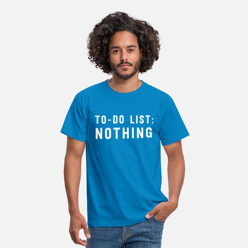 Attitude T-Shirts - To-Do List: Nothing - Men's T-Shirt royal blue
