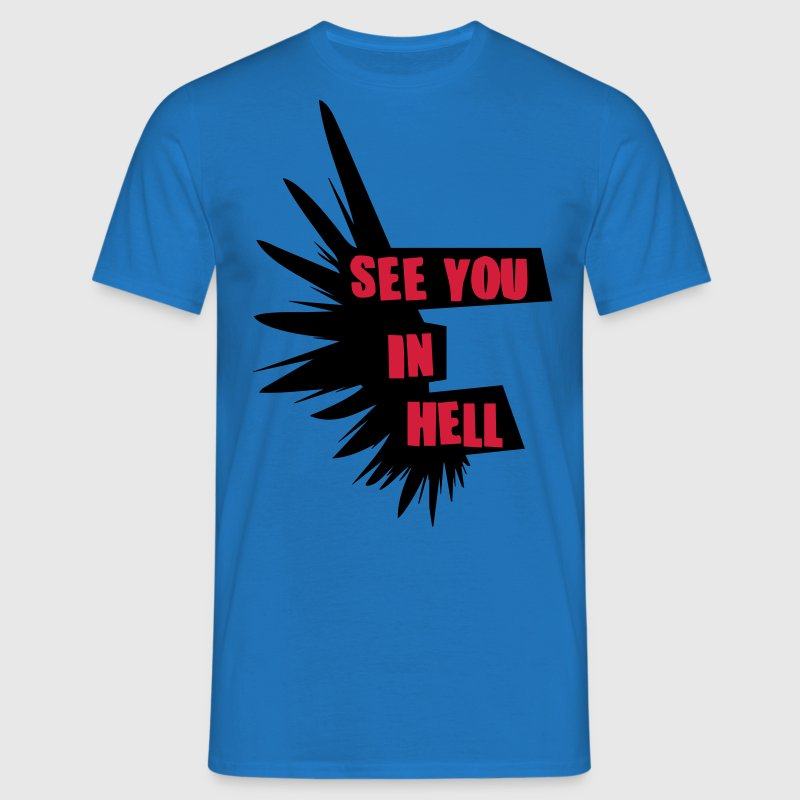 see you in hell Tops - Männer T-Shirt