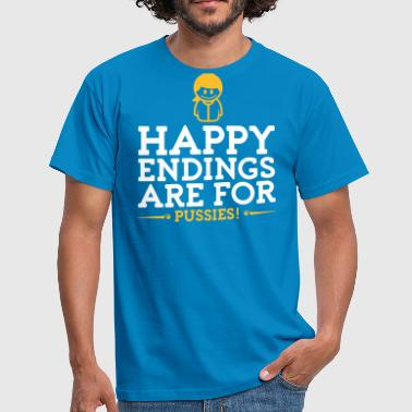 Happy Ending Happy Endings Are For Pussies! - Men's T-Shirt