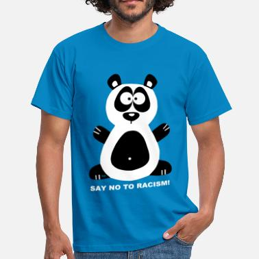 Panda Racisme Panda Racism Rassismus Say no to racism - Men's T-Shirt