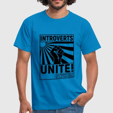 introverts unite - Männer T-Shirt
