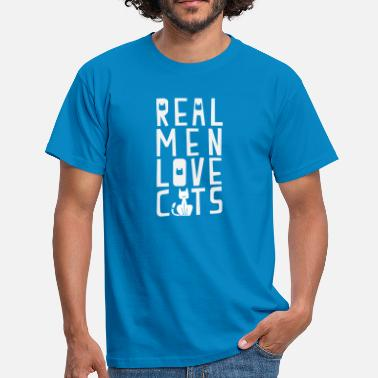 Real Men Loves Cats Real Man Loves Cats Pet Lovers Quote - T-shirt herr
