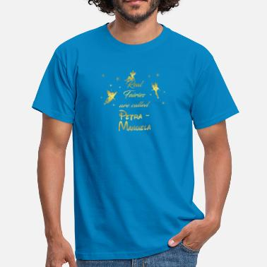Manuela fairy fairies fairy first name Petra Manuela - Men's T-Shirt