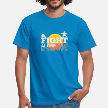 Fighting Games Gaming Shirt - Fight Alone - Men's T-Shirt