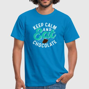 Keep Calm And Eat Chocolate - Men's T-Shirt