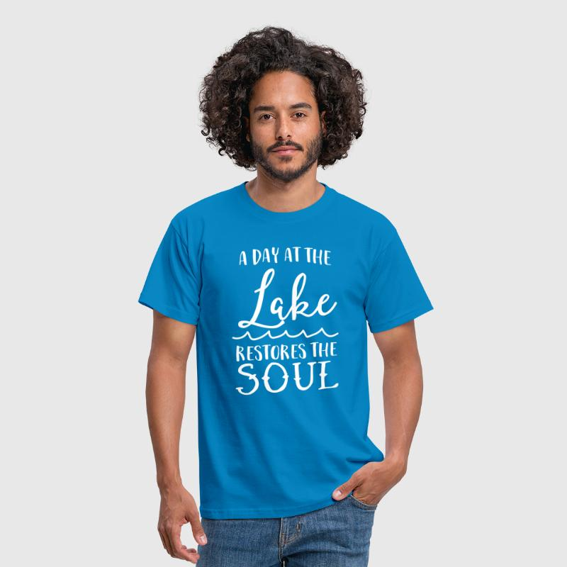A day at the lake restores the soul - Men's T-Shirt