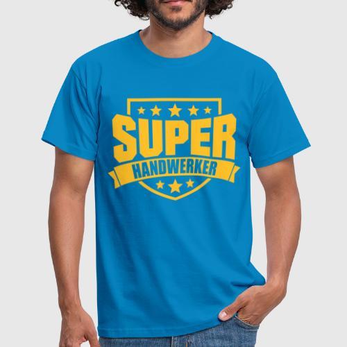 super handwerker von mysupershirt spreadshirt. Black Bedroom Furniture Sets. Home Design Ideas