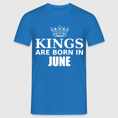 kings are born in june - Men's T-Shirt