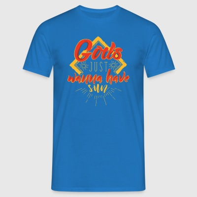 Girls just wanna have sun - Men's T-Shirt