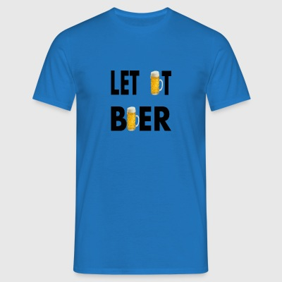 LET IT BIÈRE - T-shirt Homme