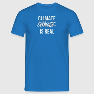 Climate change is a climate climate disaster - Men's T-Shirt