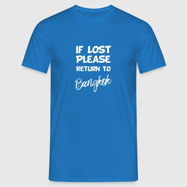 If lost - Bangkok - Men's T-Shirt