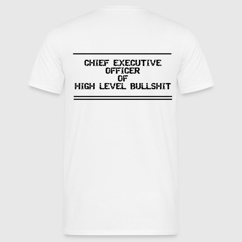 Bürohumor Ceo Bullshit - Men's T-Shirt