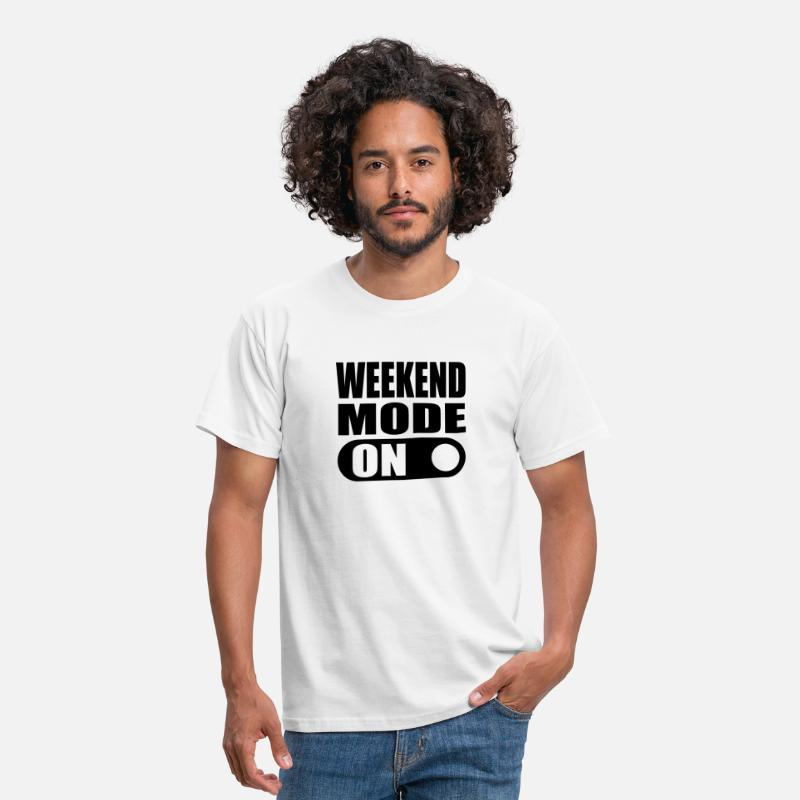 Time Out T-Shirts - weekend mode on - Men's T-Shirt white