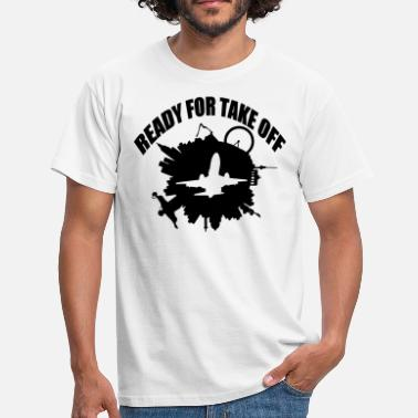 Take ready for take off - Männer T-Shirt