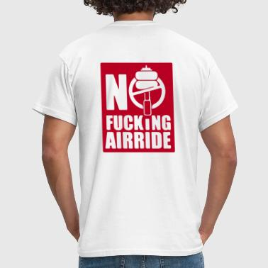 NO FUCKING AIRRIDE SYMBOL - Men's T-Shirt